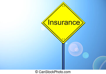 Insurance word on road sign