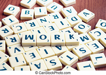 Work word with scrabble pieces