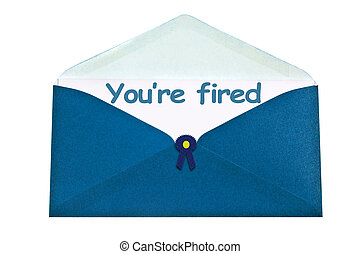You're fired letter in blue envelope
