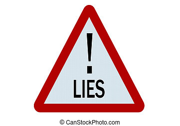 Lies sign illustration on white background