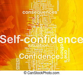 Self-confidence background concept - Background concept...