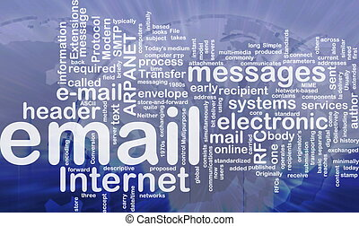 Email background concept - Background concept wordcloud...