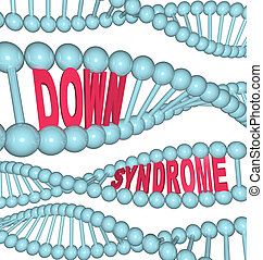 Down Syndrome Words in DNA Chains and Strands - The words...