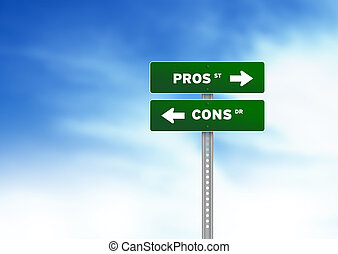 Pros and Cons Road Sign - Green Pros and Cons Road Sign on...