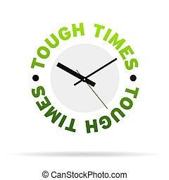 Tough Times Clock