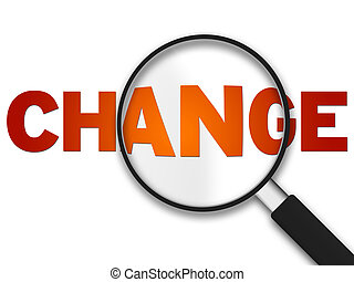 Magnifying Glass - Change - Magnifying Glass with the word...