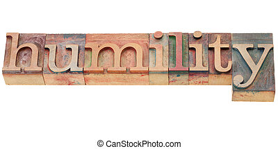 humility word in letterpress type - isolated word in vintage...