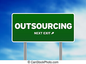 Outsourcing Road Sign - Green outsourcing highway sign on...