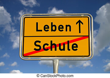 German road sign school and life with blue sky and white...
