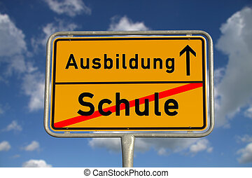 German road sign school and apprenticeship with blue sky and...