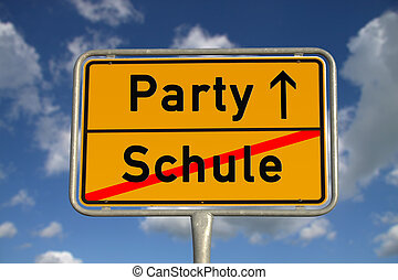 German road sign school and party with blue sky and white...
