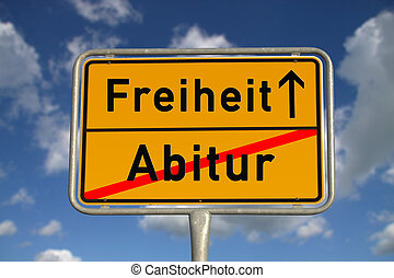German road sign graduation and freedom with blue sky and...