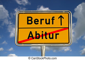 German road sign graduation and profession with blue sky and...