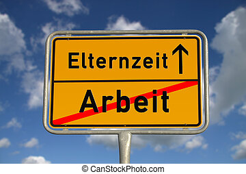 German road sign work and parental leave with blue sky and...