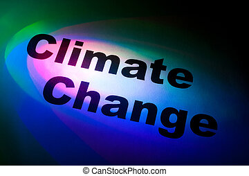 Climate Change - Color light and word of Climate Change for...
