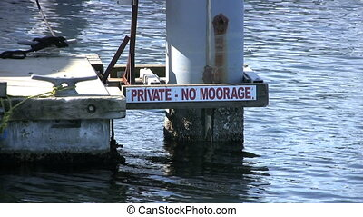 Private - No Moorage Sign In Downtown Marina