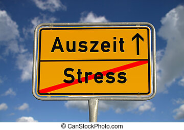 German road sign stress and time-out with blue sky and white...