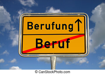 German road sign profession and mission with blue sky and...
