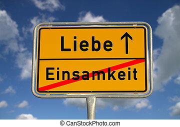 German road sign loneliness and love with blue sky and white...