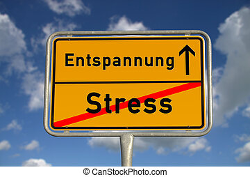 German road sign stress and relaxation with blue sky and...