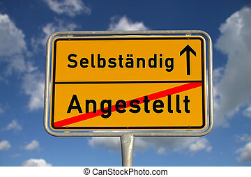 German road sign employed and self-employed with blue sky...
