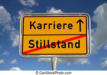 German road sign stagnancy and career with blue sky and...