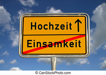 German road sign loneliness and wedding with blue sky and...