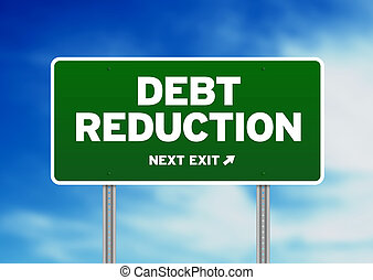 Debt Reduction Road Sign - Green Debt Reduction highway sign...
