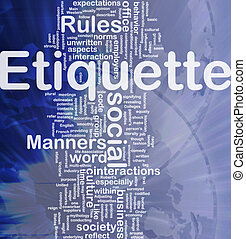 Etiquette background concept - Background concept wordcloud...