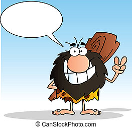 Caveman And Speech Bubble - Caveman Gesturing The Peace Sign...