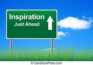 Inspiration road sign on sky background, grass underneath.