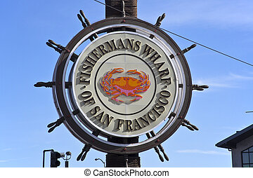 Sign of Fishermans Wharf San Francisco - Lombard Street Hwy...