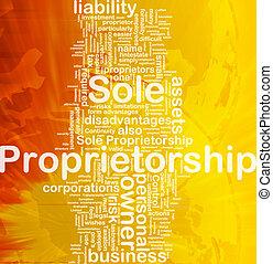 Sole proprietorship background concept - Background concept...