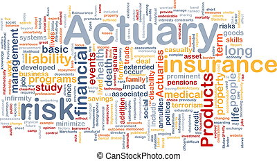 Actuary background concept - Background concept wordcloud...