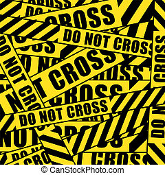 do not cross tape - do not cross inscription tape background...