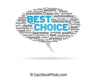 Speech Bubble - Best Choice - Speech bubble with the words,...