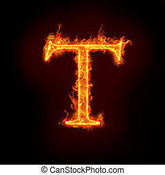 fire alphabets, T - fire alphabets in flame, letter T