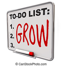 To-Do List - Grow Word on Dry Erase Board - The word Grow...