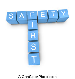 Safety first 3D crossword on white background - Safety first...