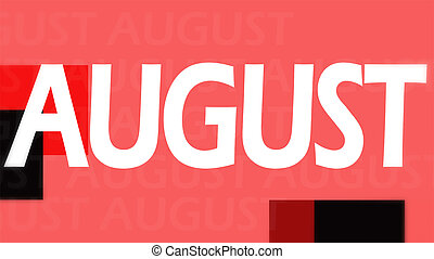 Creative image of August concept