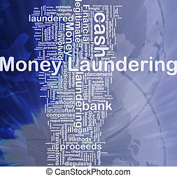 Money laundering background concept - Background concept...