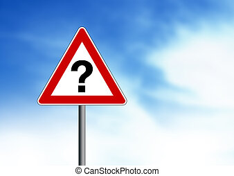 Question Mark Road Sign - Question Mark road sign on cloud...