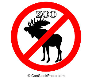 Moose in zoo prohibited