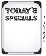 Whiteboard with Todays Specials Message written with Chalk -...