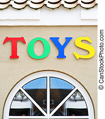 Toys shop - Toys sign on the facade of a toy shop
