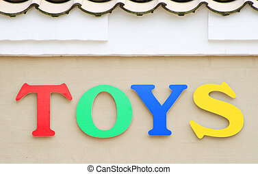 Toys sign on the facade of a toy shop