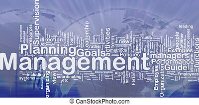 Management background concept - Background concept wordcloud...
