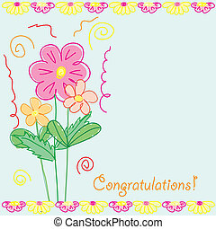 Funny congratulations card with flowers, vector illustration