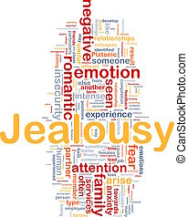 Jealousy background concept - Background concept wordcloud...