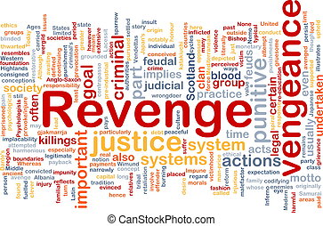 Revenge background concept - Background concept wordcloud...